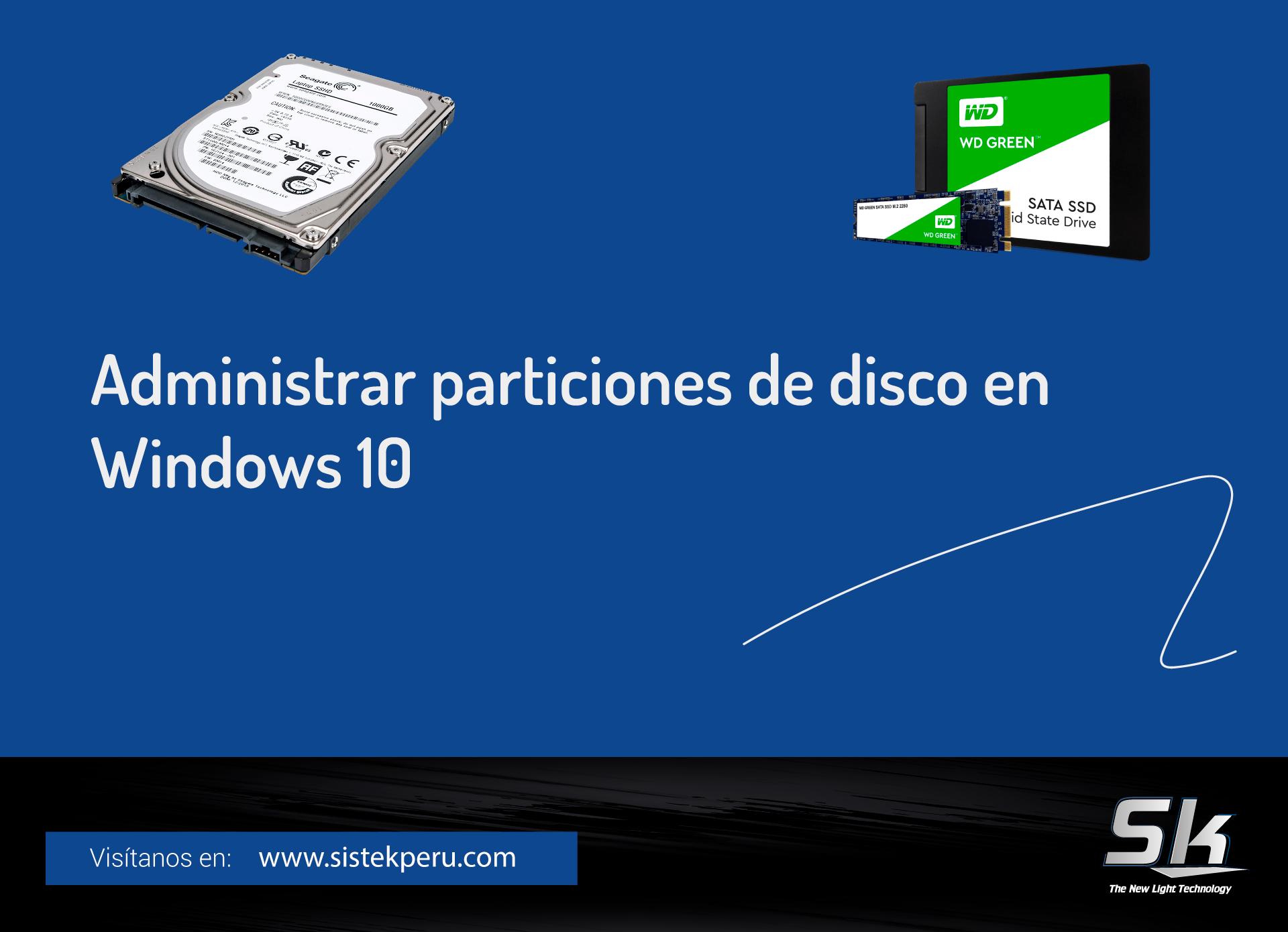 Administrar particiones de disco en Windows 10
