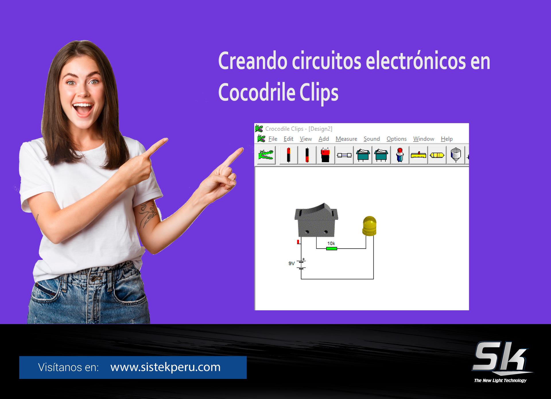 Creando Circuitos Electronicos en Cocodrile Clips